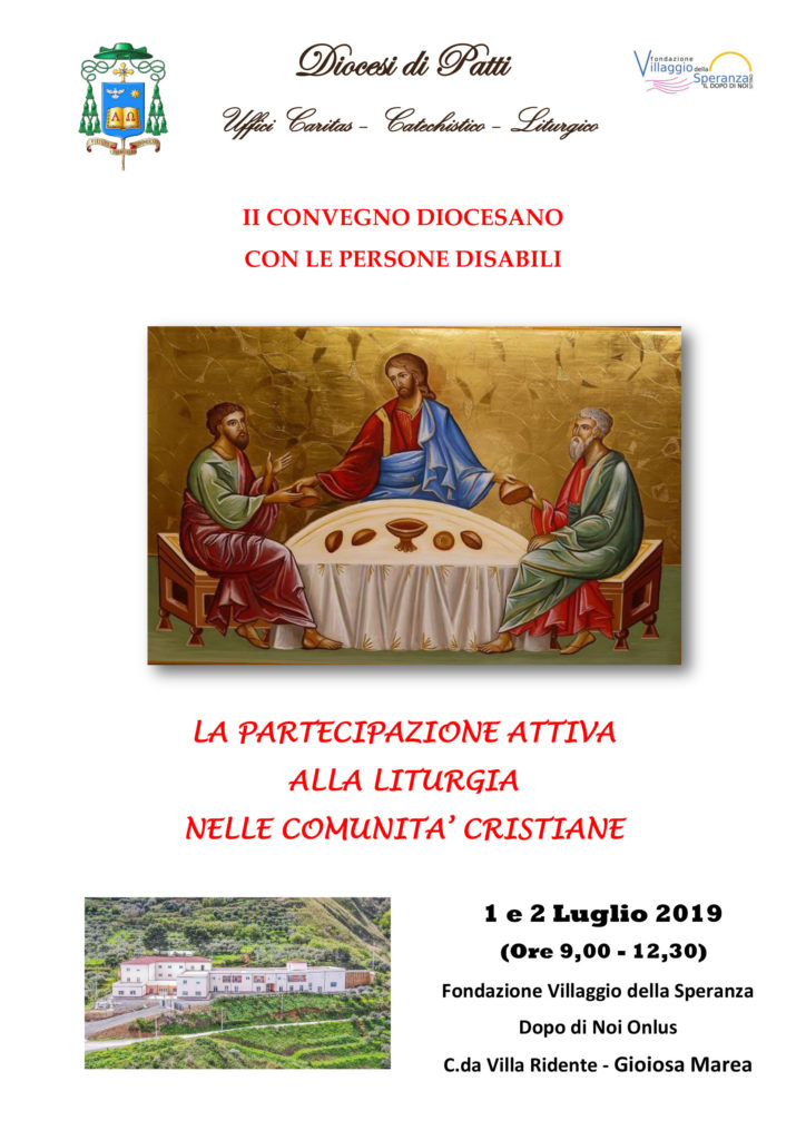 Secondo Convegno Diocesano con le persone disabili - La partecipazione attiva alla Liturgia nelle Comunità Cristiane